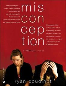 Misconception - Ryan Boudinot