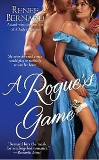 A Rogue's Game - Renee Bernard