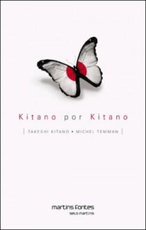 Kitano por Kitano - Takeshi Bīto, Michel Temman