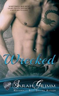 Wrecked - Sarah Grimm