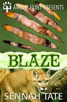 Blaze (Sunset Glade Panthers Book 3) - Sennah Tate,Amelie Hunt