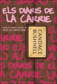 Els Diaris de la Carrie - Candace Bushnell