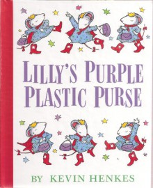 Lilly's Purple Plastic Purse with Cd (Weekly Reader) - Kevin Henkes