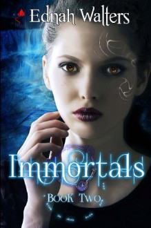 By Ednah Walters Immortals (Book two) (Runes) (1st First Edition) [Paperback] - Ednah Walters