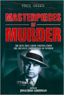 Masterpieces of Murder - Jonathon Goodman