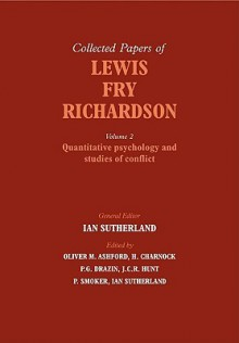 The Collected Papers of Lewis Fry Richardson - Oliver M. Ashford, H. Charnock, P.G. Drazin, J.C.R. Hunt, Ian Sutherland, P. Smoker