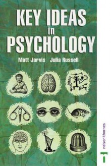 Key Ideas in Psychology - Matt Jarvis