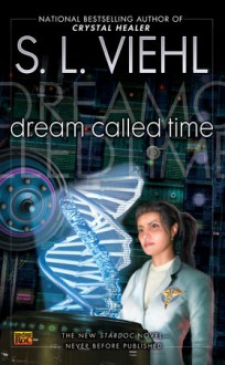Dream Called Time - S.L. Viehl