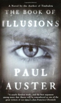 The Book of Illusions : A Novel - Paul Auster