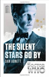 The Silent Stars Go By - Dan Abnett