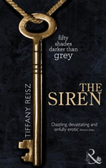 The Siren (The Original Sinners #1) - Tiffany Reisz