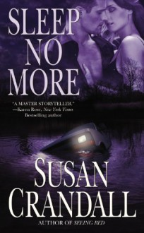Sleep No More - Susan Crandall