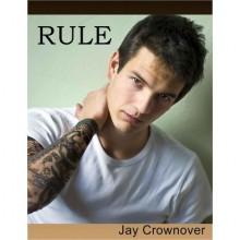Rule (Marked Men, #1) - Jay Crownover