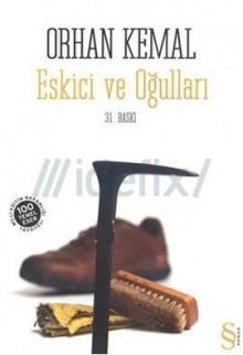 Eskici ve Oğulları - Orhan Kemal