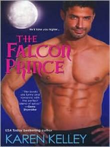 The Falcon Prince (Princes of Symtaria #2) - Karen Kelley