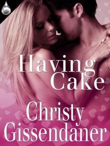 Having Cake - Christy Gissendaner