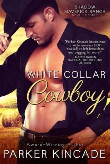 White Collar Cowboy - Parker Kincade