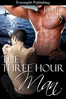 The Three Hour Man - James Cox