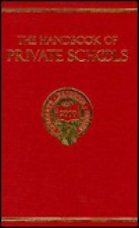 Handbook of Private Schools - Porter Sargent