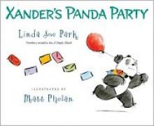 Xander's Panda Party - Linda Sue Park, Matt Phelan