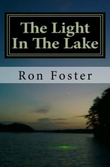 The Light In The Lake - Ron Foster,Cheryl Chamlies