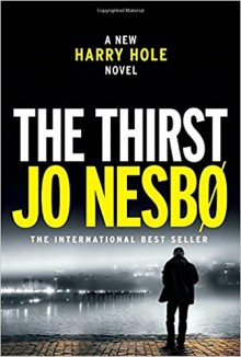 The Thirst - Jo Nesbø,Neil Smith