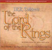The Lord of the Rings - J.R.R. Tolkien, Rob Inglis