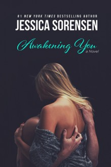 Awakening You - Jessica Sorensen