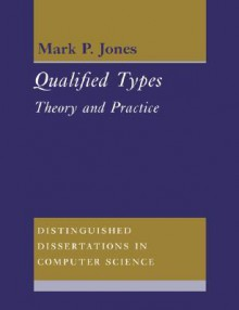 Qualified Types: Theory and Practice - Mark P. Jones