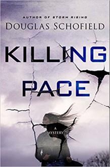 Killing Pace: A Mystery - Douglas Schofield