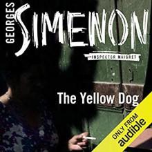 The Yellow Dog - Linda Asher, Gareth Armstrong, Georges Simenon