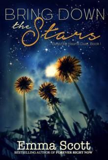 Bring Down the Stars - Emma Scott