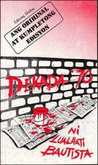 Dekada '70 (Ang Orihinal at Kumpletong Edisyon) - Lualhati Bautista