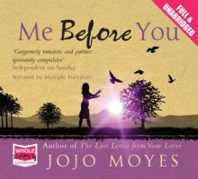 Me Before You (Audio Cd) - Jojo Moyes, narrated by multiple narrators