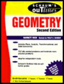 Schaum's Outline of Theory and Problems of Geometry: Includes Plane, Analytic, Transformational, and Solid Geometries - Barnett Rich, Philip A. Schmidt