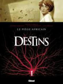Le piège africain - Pierre Christin, Yves Lécossois, Luc Brahy