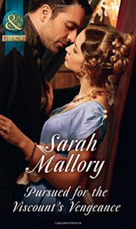 Pursued for the Viscount's Vengeance - Sarah Mallory
