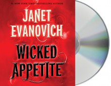 Wicked Appetite - Janet Evanovich,Lorelei King