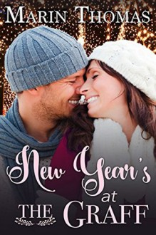 New Year's at the Graff (Holiday at the Graff Book 3) - Marin Thomas