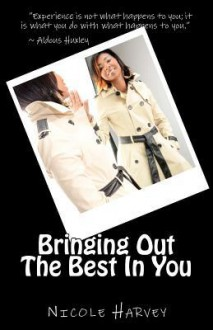 Bringing Out the Best in You - Nicole Harvey, Christopher Hawkins