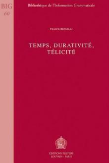 Temps, Durativite, Telicite - Francis Renaud