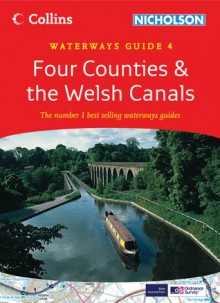 Four Counties & the Welsh Canals: Waterways Guide 4 - Collins UK