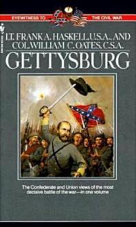 Gettysburg: Two Eyewitness Accounts - Frank Haskell