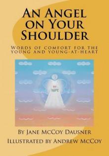 An Angel on Your Shoulder - Jane Dausner, Andrew McCoy