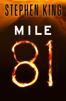 Mile 81 - Stephen King