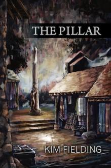 The Pillar - Kim Fielding