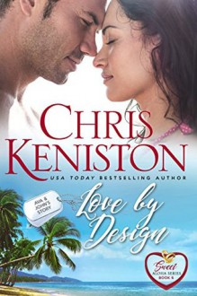 Love By Design: Sweet and Clean Edition - Chris Keniston