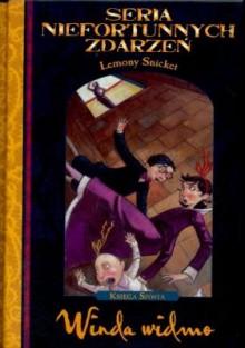 Winda Widmo (Seria Niefortunnych Zdarzeń, #6) - Lemony Snicket
