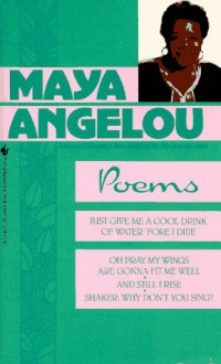 Maya Angelou Poetry Collection - Maya Angelou