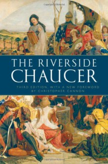 The Riverside Chaucer - Geoffrey Chaucer